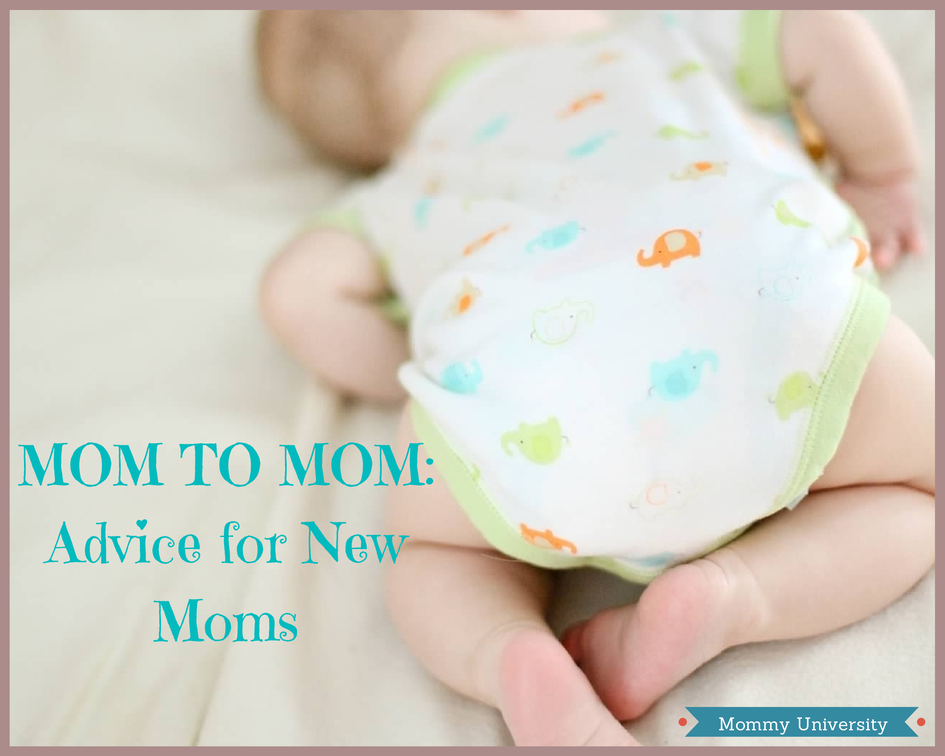 MOM TO MOM_Advice for New Moms