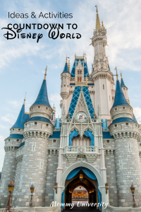 Ideas and Activities for Educational Countdown to Disney World