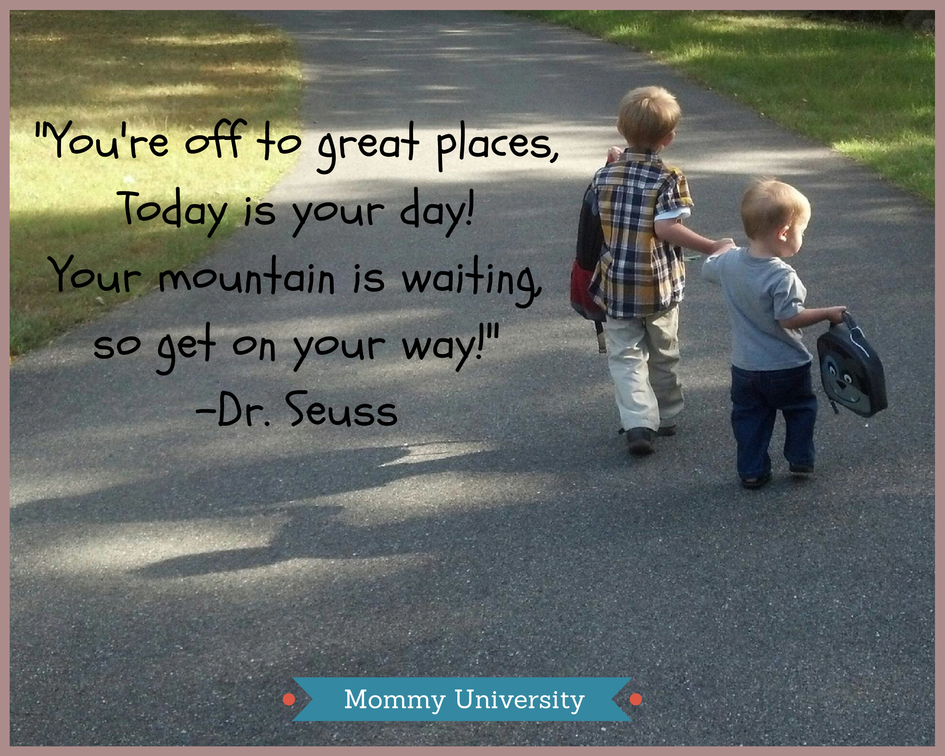 KINDERGARTEN / First Day of School Quote