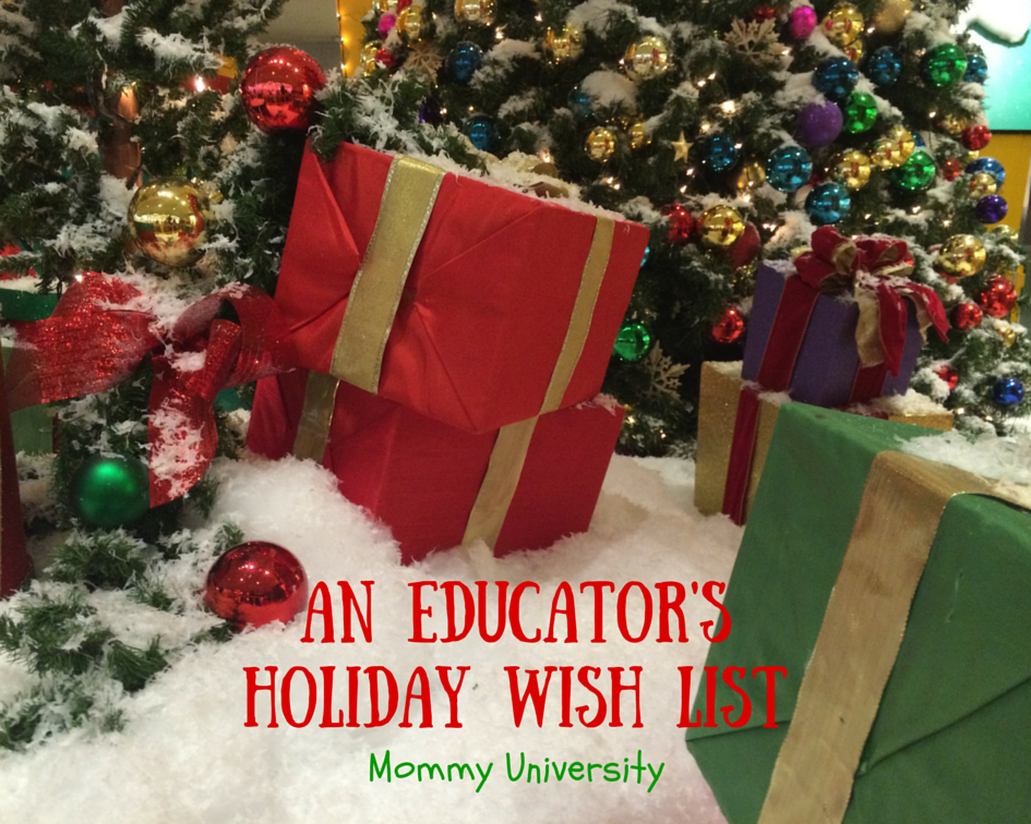 An Educator's Holiday Wish List
