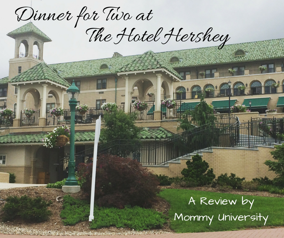 Dinner for Two at The Hotel Hershey