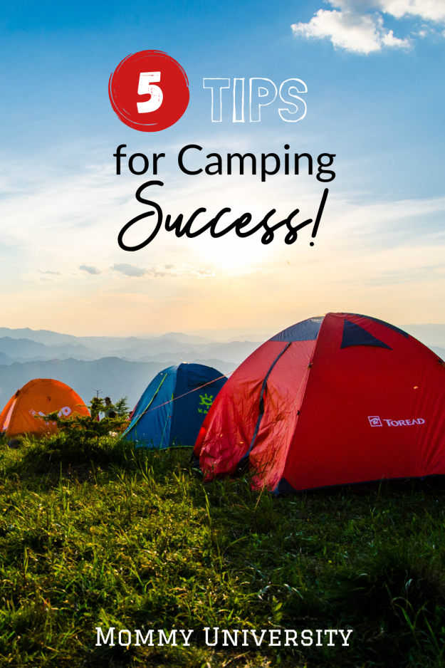 5 Tips for Camping Success