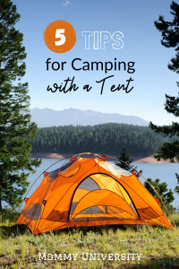 5 Tips for Camping with a Tent