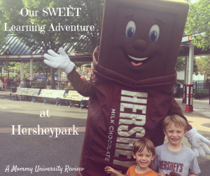 Our Sweet Learning Adventure at Hersheypark