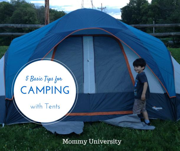 5 Basic Tips For Camping With A Tent