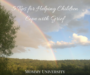 5 Tips for Helping Children Cope with Grief
