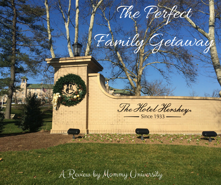 Family Getaway at The Hotel Hershey