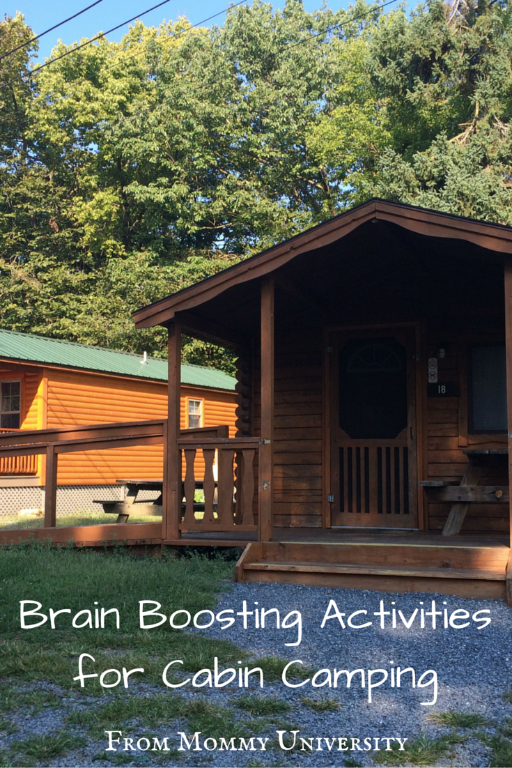 Brain Boosting Activities For Cabin Camping