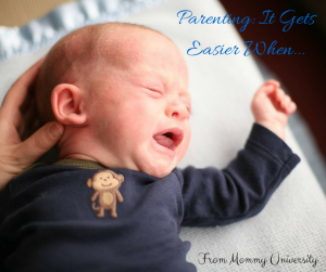 Parenting_ It Gets Easier When...