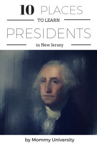 10 Places to Learn About Presidents
