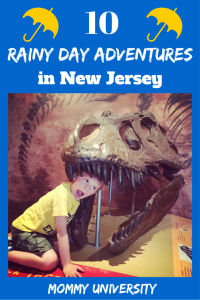 10 Rainy Day Adventures in NJ