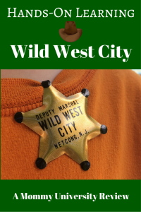 Hands on Learning at Wild West City