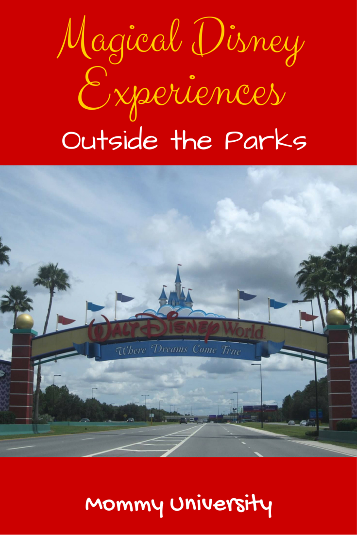 Magical Disney Experiences Outside the Parks