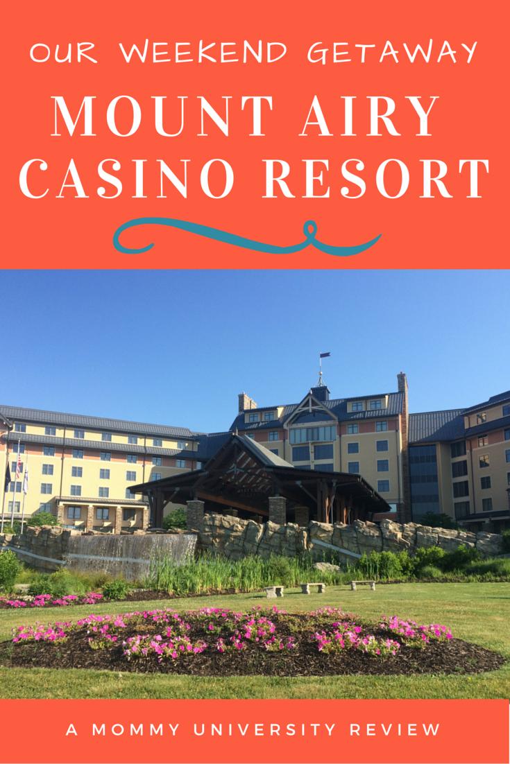 Our Weekend Getaway at Mount Airy Casino Resort
