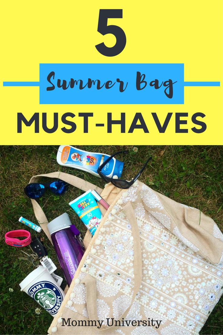 5 summer bag must haves mommy university. Black Bedroom Furniture Sets. Home Design Ideas