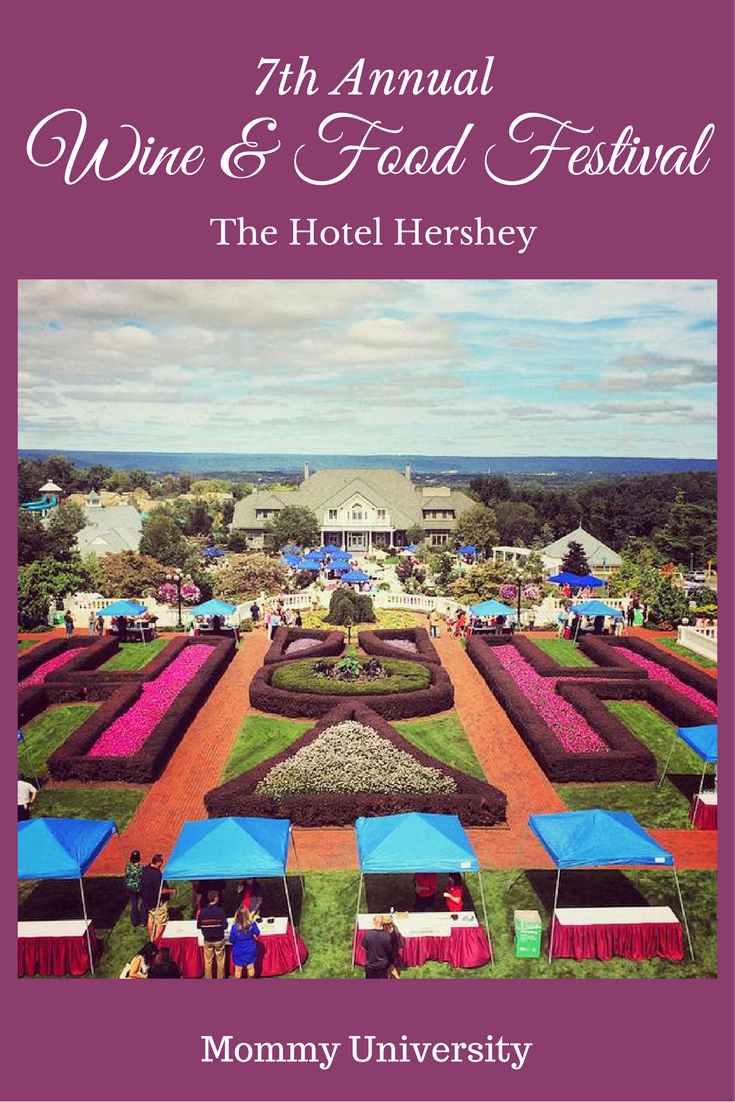 7th Annual Wine and Food Festival at Hotel Hershey