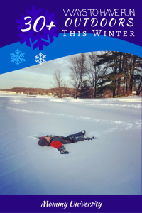 Ways to have Fun Outdoors this Winter