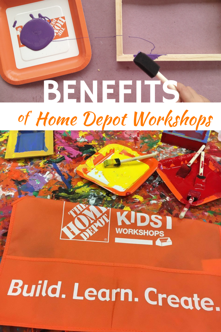 10 Benefits of Home Depot Kids Workshops | Mommy University