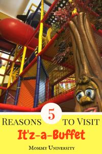 5 Reasons to Visit It'z-a-Buffet