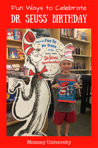 Fun Ways to Celebrate Dr. Seuss' Birthday