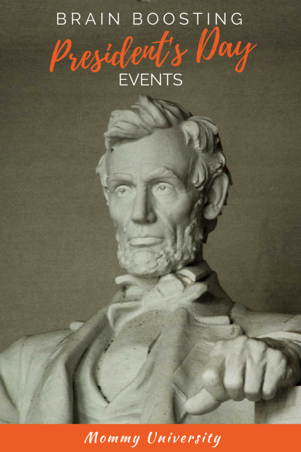 Brain Boosting President's Day Events