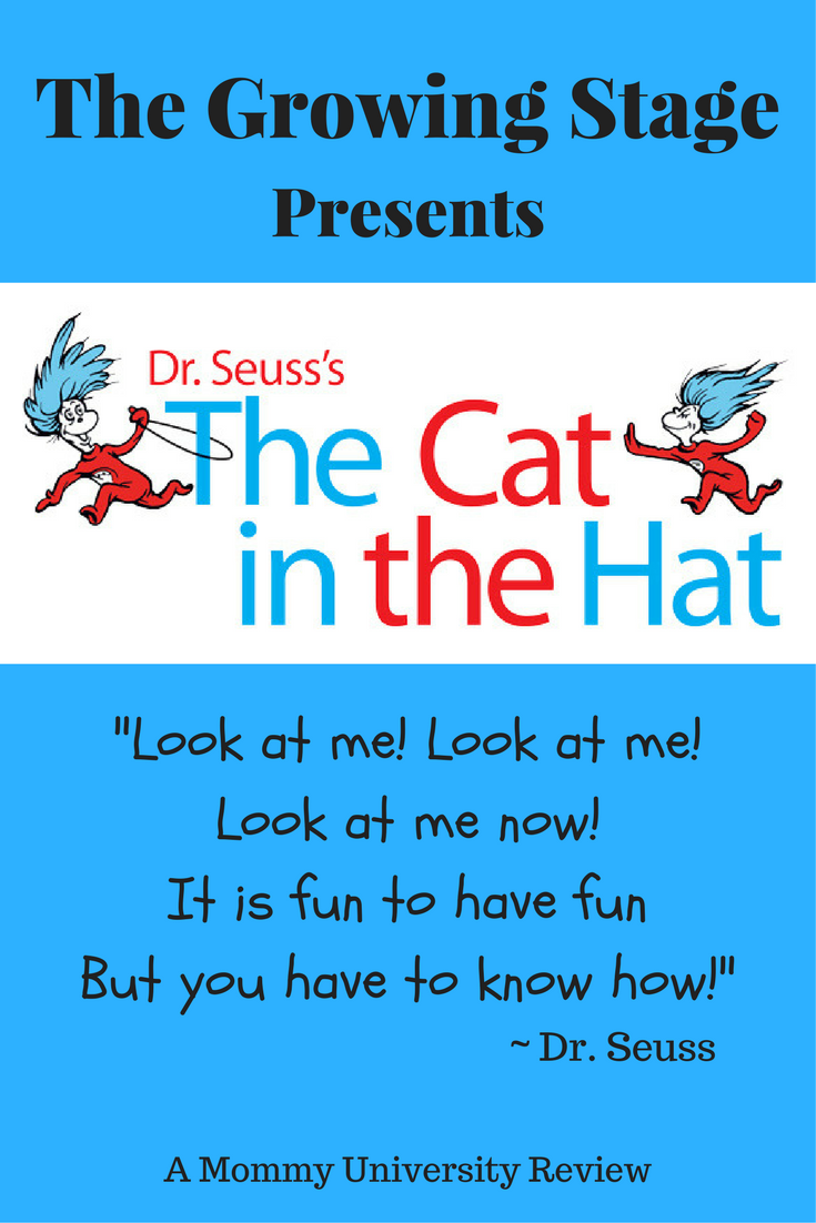 The Growing Stage Presents The Cat in the Hat