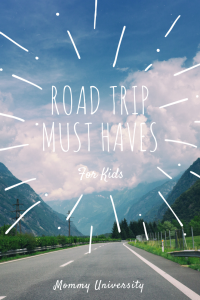 Road Trip Must Haves for Kids