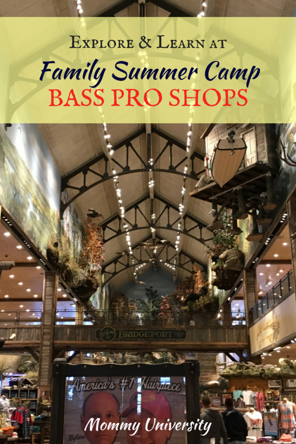 Enjoy FREE Family Summer Workshops at Bass Pro Shops | Mommy University