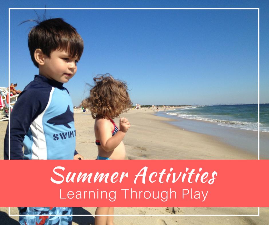 Summer Activities: Learn Through Play