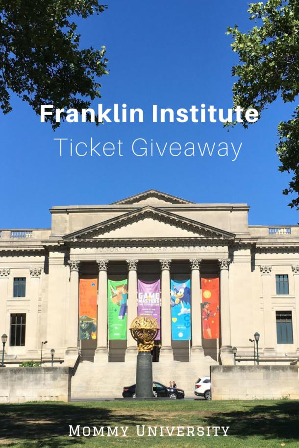Franklin Institute Giveaway