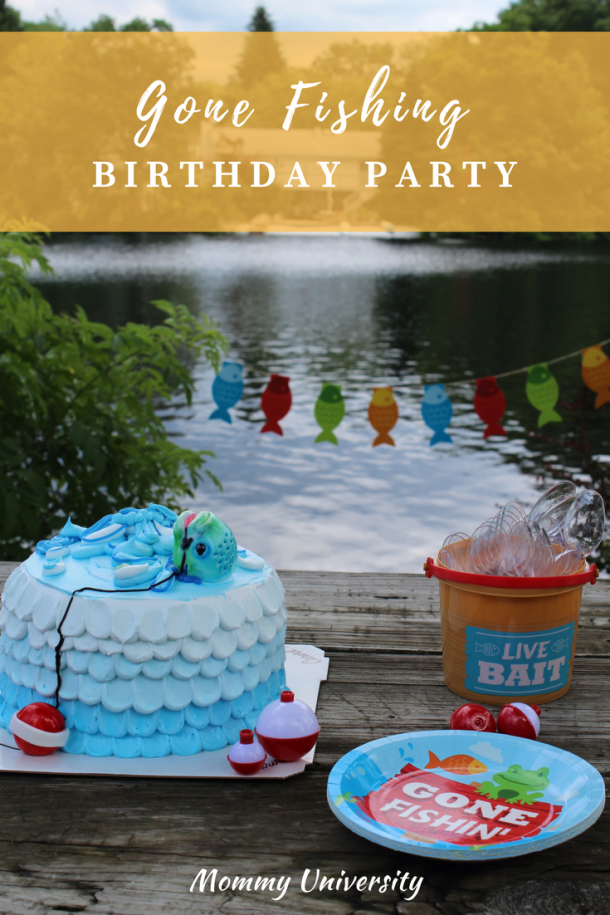 Gone Fishing Birthday Party Mommy University