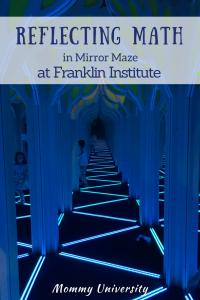 Mirror Maze at The Franklin Institute