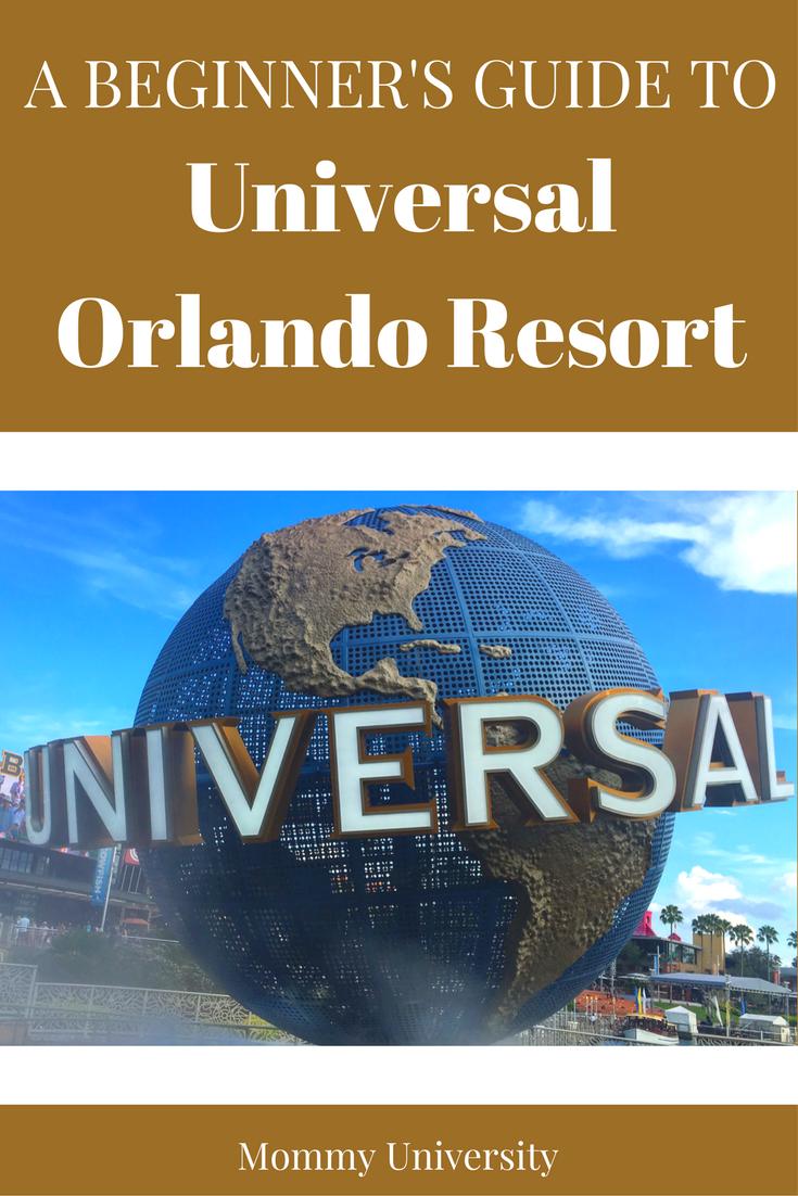 A Beginner's Guide to Universal Orlando Resort