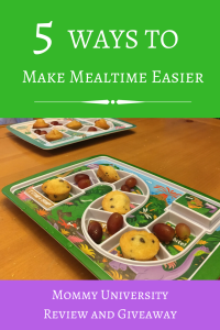 5 Ways to Make Mealtime Easier