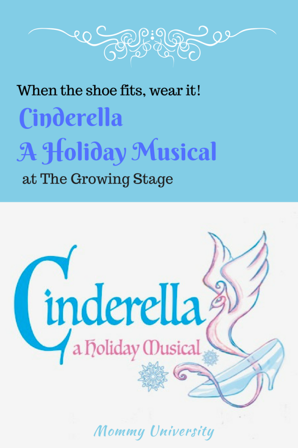 Cinderella A Holiday Musical at the Growing Stage