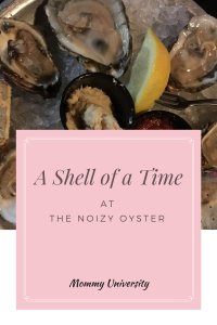 A Shell of a Time at the Noizy Oyster