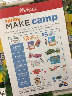 Spring MAKE Camp at Michaels