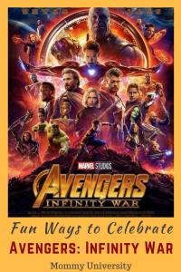 Fun Ways to Celebrate Avengers Infinity War