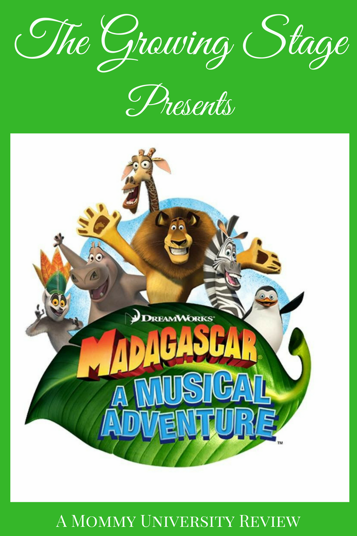 The Growing Stage Presents Madagascar