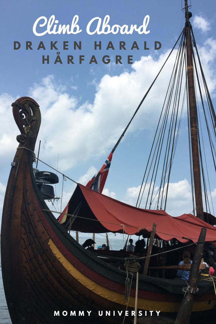 Climb Aboard Draken Harald Hårfagre
