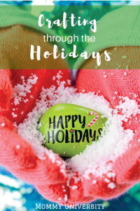 Crafting through the Holidays (1)