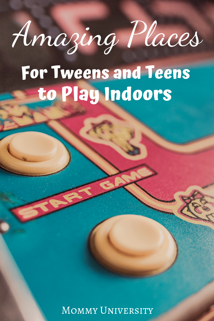 Amazing Places for Tweens and Teens to Play Indoors