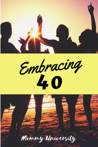 Embracing 40