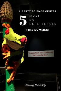 Liberty Science Center Must Do Experiences this Summer