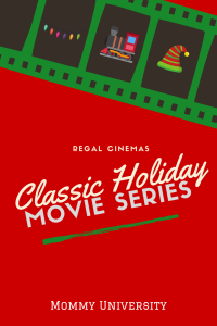 Regal Cinemas Classic Holiday Movie Series