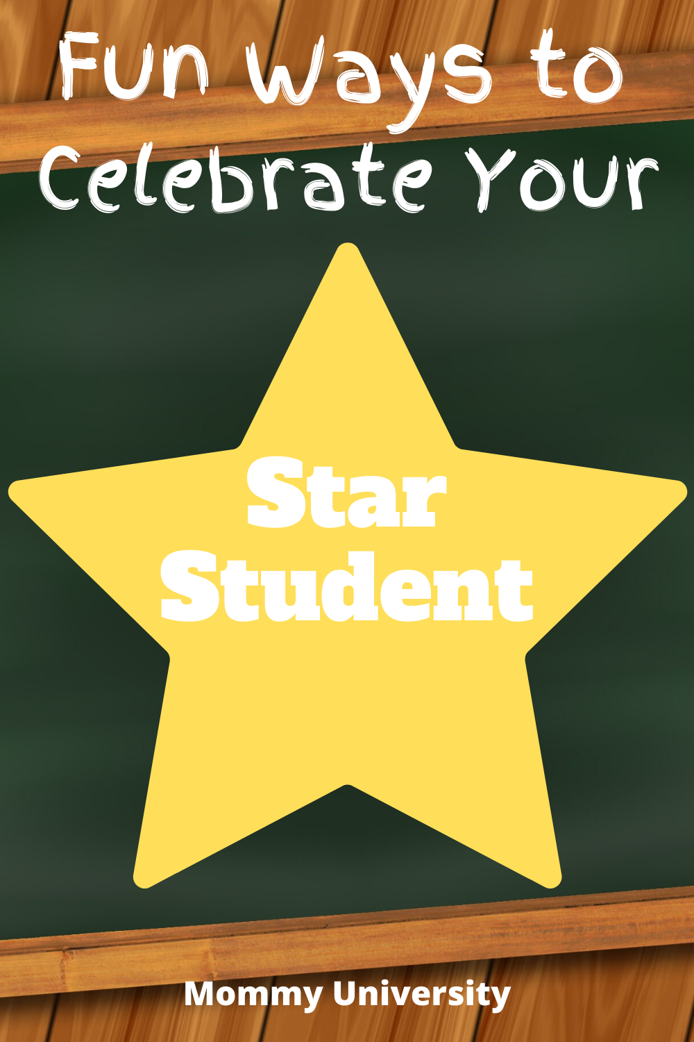 Fun Ways to Celebrate Your Star Student