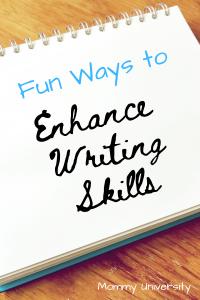 Fun Ways to Enhance Writing Skills