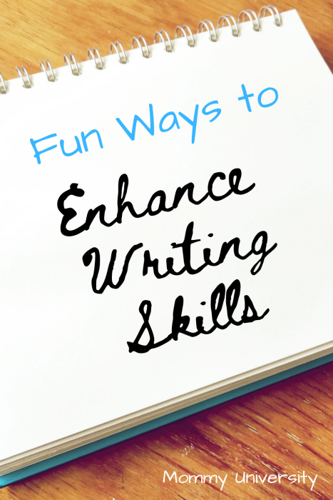 Fun Ways to Enhance Writing Skills