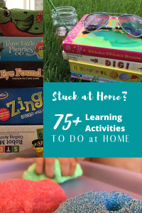 Stuck at Home_ 75+ Free Learning Activities to Do at Home