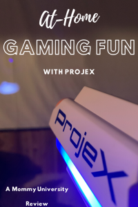 At-Home Gaming Fun with ProjeX